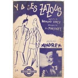 Y a des Zazous - Création Andrex - Partition Chant seul - 1945