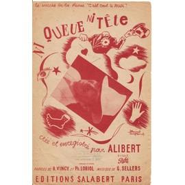 Ni queue ni tête (Revue C'est tout le Midi) - Création Alibert - Chant seul - 1945