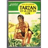 Tarzan Et La Cite D'or de edgar rice burroughs