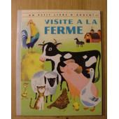 Visite A La Ferme Un Petit Livre D'argent de N Fielding Hulick