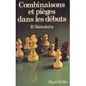 Combinaisons Et Pi�ges Dans Les D�buts de Boris Vainstein