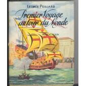 Premier Voyage Autour Du Monde/Magellan de l�once peillard