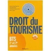 Droit Du Tourisme Bts 1e Et 2e Ann�es de Xavier Latour