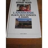 L'ambroisie, Place Des Vosges � Paris de Bernard Pacaud