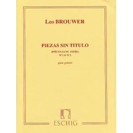 Brouwer : piezas sin titulo n° 2 et 3 (pièces sans titre) - guitare - Eschig