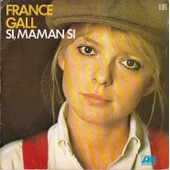 Si Maman Si / Ce Gar�on Qui Danse - France Gall