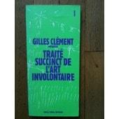 Trait� Succinct De L'art Involontaire de Gilles Cl�ment