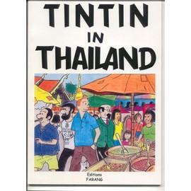 Tintin In Thailand Hors-S�rie N� 001 : Tintin In Thailand