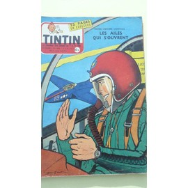 Tintin N� 446 : Les Ailes Qui S'ouvrent