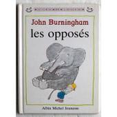 Les Oppos�s de John Burningham
