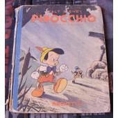Pinocchio D'apr�s C. Collodi Illustartions De Walt Disney de walt disney