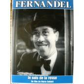 Collection Fernandel - Je Suis De La Revue de Mario Soldati