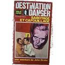 Baker W Howard : Destination Danger - Sabotage Et Cafouillage - Une Aventure De John Drake (Livre) - Livres et BD d'occasion - Achat et vente