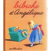 Bibiche Et Ang�lique de Blanchard
