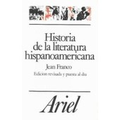 Historia De La Literatura Hispanoamericana - A Partir De La Independencia de Jean Franco