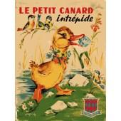 Le Petit Canard Intr�pide de pierre maniquaire