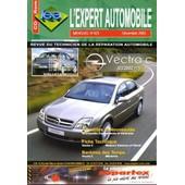 Expert Auto N� 423 : Opel Vectra C (03/2002 >>>>>) Moteurs Essence Et Diesel