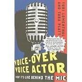 Voice-Over Voice Actor: What It's Like Behind The Mic de Yuri Lowenthal
