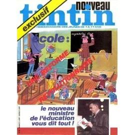 Tintin - Nouveau Tintin N� 81 : Exclusif : Ecole : Le Nouveau Ministre De L'�ducation Vous Dit Tout !