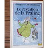 Le R�veillon De La Praline de Joly Fanny