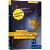 Adobe Photoshop Cs3 Fortgeschrittene Techniken de Thomas Bredenfeld
