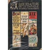 Guide Des Auteurs De La Critique, Des Genres Et Des Mouvements - Index de Christian Biet