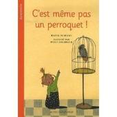 C'est M�me Pas Un Perroquet ! de Rafik Schami
