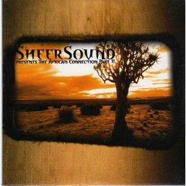 sheer sound - presents the african connection part 2 - album cd 17 titres
