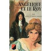 Ang�lique Et Le Roy. de Anne Golon