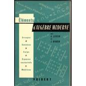 Elements D'alg�bre Moderne de LENTIN, A