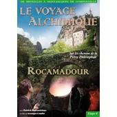 Le Voyage Alchimique De Bruxelles � St Jacques De Compostelle - �tape 4, Rocamadour