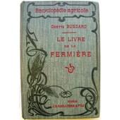Le Livre De La Fermi�re de Bussard Odette