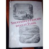 Souvenirs Francais Dans Le Tyrol de DE BROGLIE RAOUL