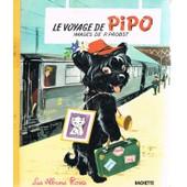 Le Voyage De Pipo de Pierre Probst