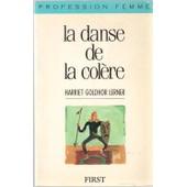 La Danse De La Col�re de Harriet Goldhor Lerner