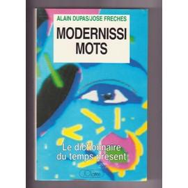 Modernissimots - Alain Dupas