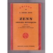 Au Coeur Du Japon, Zenn Amours Mystiques de Adams Beck L.
