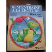 Je M'entraine A La Lecture - Tome 2, Livre De Lecture 7-9 Ans de Christian Lamblin