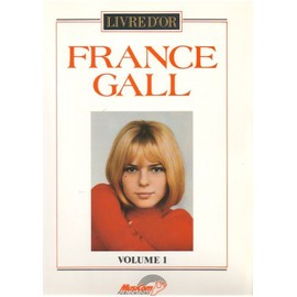 FRANCE GALL LIVRE D'OR VOLUME 1