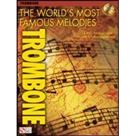 The world's most famous melodies for trombone (+ 1 CD) - Hal leonard