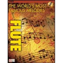 The world's most famous melodies for flute (+ 1 CD) - flûte traversière - Hal leonard
