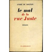 Le Mal De La Rue Juste de Dognon Andre Du.
