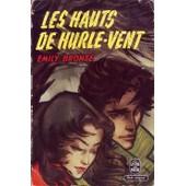 Les Hauts De Hurlevent, Trad. F. Delebecque de emily bront�