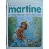 Martine, Un Mercredi Pas Comme Les Autres de gilbert delahaye