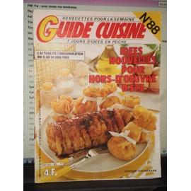 Guide Cuisine 14 Juin 1985 N� 88 : Id�es Nouvelles Pour Hors D'oeuvre D'�t�