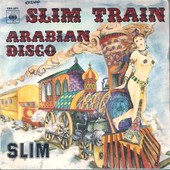 Arabian Disco + Slim Train 1977 - Slim Pezin