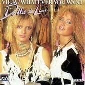 Vilja / Whatever You Want - Dollie De Luxe