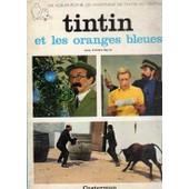 Tintin Et Les Oranges Bleues de Andr� Barret