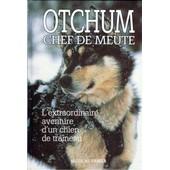 Otchum - Chef De Meute de nicolas vanier