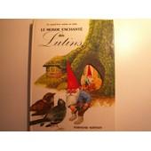 Le Monde Enchant� Des Lutins - Un Grand Livre Anim� En Relief de John STRJAN (Dessins)